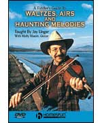 A Fiddler's Guide to Waltzes, Airs & Haunting Melodies