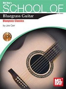 School of Bluegrass Guitar - Bluegrass Classics (Book/CD Set)