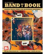 Band In A Book: Gospel Vocal Tunes for Bluegrass Ensemble