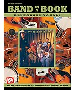 Band In A Book: Bluegrass Vocals for Bluegrass Ensemble
