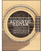 Build Your Own Acoustic Guitar