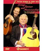 Peter Rowan and Tony Rice Teach Songs, Guitar and Musicianship