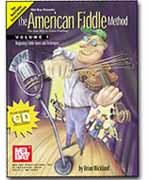 The American Fiddle Method Vol. 1