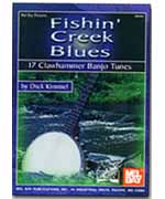 Fishin' Creek Blues - 17 Clawhammer Banjo Tunes