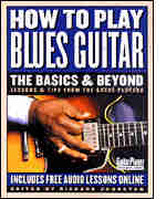 How to Play Blues Guitar: The Basics & Beyond