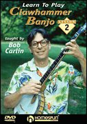 Learn To Play Clawhammer Banjo - 2 DVD Set