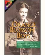 Orange Blossom Boys Untold Story